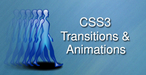 CSS3 Transitions and Animations